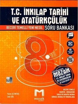 Mozaik Yayınları8. Sınıf LGS T.C. İnkılap Tarihi ve Atatürkçülük Soru Bankası