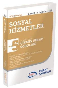 Murat Yayınları 2. Sınıf 3. Yarıyıl Sosyal Hizmetler Son 5 Yılın Çıkmış Sınav Soruları 7633
