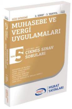 Murat Yayınları 2. Sınıf 3. Yarıyıl Muhasebe ve Vergi Uygulamaları Son 5 Yılın Çıkmış Sınav Soruları 7933