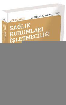 Murat Yayınları 2. Sınıf 3. Yarıyıl Sağlık Kurumları İşletmeciliği Son 5 Yılın Çıkmış Sınav Soruları 7733