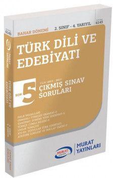 Murat Yayınları 2. Sınıf 4. Yarıyıl Türk Dili ve Edebiyatı Son 5 Yıl Çıkmış Sınav Soruları 6143