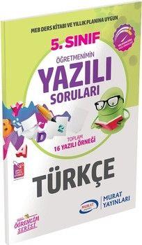 Murat Yayınları 5. Sınıf Türkçe Öğretmenimin Yazılı Soruları