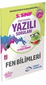 Murat Yayınları 5. Sınıf Fen Bilimleri Öğretmenimin Yazılı Soruları