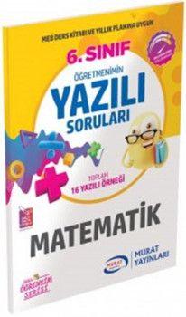 Murat Yayınları 6. Sınıf Matematik Öğretmenimin Yazılı Soruları