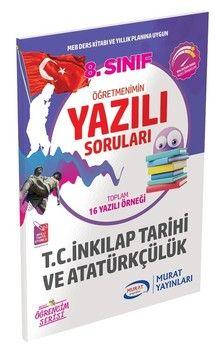 Murat Yayınları 8. Sınıf T.C İnkılap Tarihi ve Atatürkçülük Öğretmenimin Yazılı Soruları