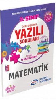 Murat Yayınları 8. Sınıf Matematik Öğretmenimin Yazılı Soruları