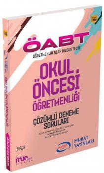 Murat Yayınları ÖABT Okul Öncesi Öğretmenliği Çözümlü Deneme Soruları 1196