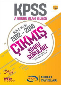 Murat Yayınları KPSS A Grubu Alan Bilgisi Son 5 Yılın Çıkmış Sınav Soruları 2012 - 2016