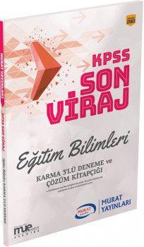 Murat Yayınları KPSS Eğitim Bilimleri Son Viraj Karma 3lü Deneme ve Çözüm Kitapçığı