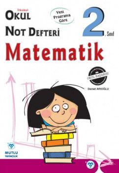 Mutlu Yayıncılık 2. Sınıf Matematik Okul Not Defteri