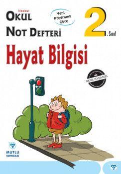 Mutlu Yayıncılık 2. Sınıf Hayat Bilgisi Okul Not Defteri