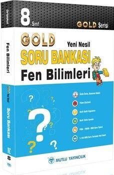 Mutlu Yayıncılık 8. Sınıf Fen Bilimleri Gold Serisi Yeni Nesil Soru Bankası