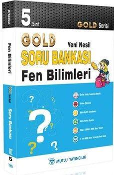 Mutlu Yayıncılık 5. Sınıf Fen Bilimleri Gold Serisi Yeni Nesil Soru Bankası