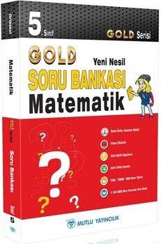 Mutlu Yayıncılık 5. Sınıf Matematik Gold Serisi Yeni Nesil Soru Bankası