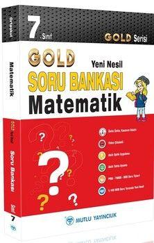 Mutlu Yayıncılık 7. Sınıf Matematik Gold Serisi Yeni Nesil Soru Bankası