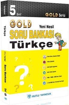 Mutlu Yayıncılık5. Sınıf Türkçe Gold Serisi Yeni Nesil Soru Bankası