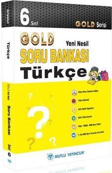 Mutlu Yayıncılık 6. Sınıf Türkçe Gold Serisi Yeni Nesil Soru Bankası