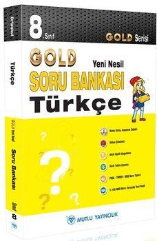 Mutlu Yayıncılık 8. Sınıf Türkçe Gold Serisi Yeni Nesil Soru Bankası