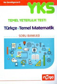 Nego Yayınları YKS 1. Oturum TYT Türkçe Temel Matematik Soru Bankası Deneme Sınavı Hediyeli