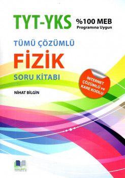 Nihat Bilgin Yayınları YKS 1.ve 2. Oturum TYT Fizik Tamamı Çözümlü Soru Kitabı