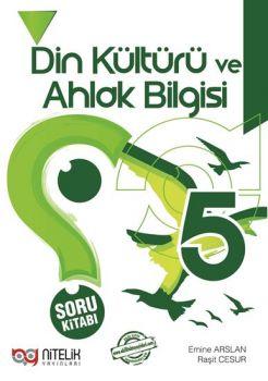 Nitelik Yayınları 5. Sınıf Din Kültürü ve Ahlak Bilgisi Soru Kitabı