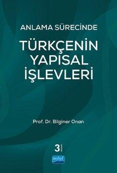 Nobel Yayınları Anlama Sürecinde Türkçenin Yapısal İşlevleri