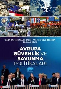 Nobel Yayınları Avrupa Güvenlik ve Savunma Politikaları