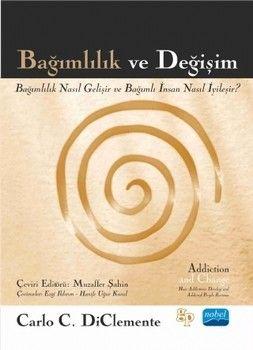 Nobel Yayınları Bağımlılık ve Değişim
