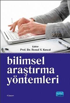 Nobel Yayınları Bilimsel Araştırma Yöntemleri Prof. Dr. Remzi Y. Kıncal