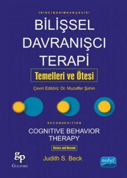 Nobel Yayınları Bilişsel Davranışcı Terapi Temelleri ve Ötesi