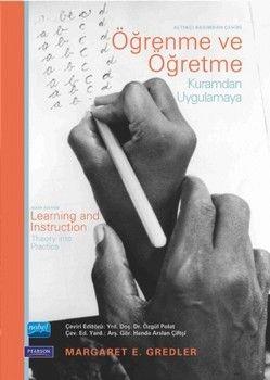 Nobel Yayınları Öğrenme ve Öğretme Kuramdan Uygulamaya