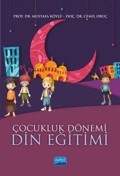 Nobel Yayınları Çocukluk Dönemi Din Eğitimi