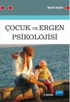 Nobel Yayınları Çocuk ve Ergen Psikolojisi