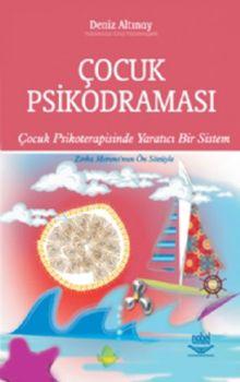 Nobel Yayınları Çocuk Psikodraması Çocuk Psikoterapisinde Yaratıcı Bir Sistem