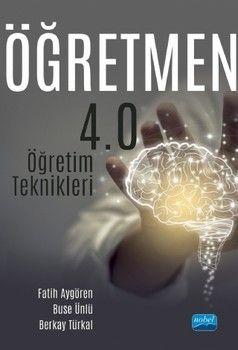 Nobel Yayınları Öğretmen 4.0 Öğretim Teknikleri