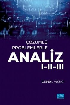 Nobel Yayınları Çözümlü Problemlerle ANALİZ I II III