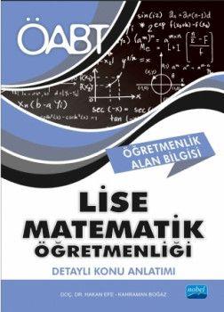 Nobel Yayınları ÖABT Lise Matematik Öğretmenliği Öğretmenlik Alan Bilgisi Detaylı Konu Anlatımı