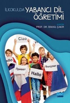 Nobel Yayınları İlkokulda Yabancı Dil Öğretimi