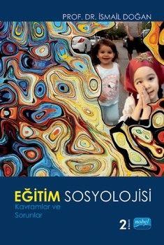 Nobel Yayınları Eğitim Sosyolojisi Kavramlar ve Sorunlar