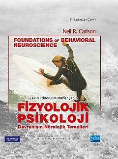 Nobel Yayınları Fizyolojik Psikoloji Davranışın Nörolojik Temelleri