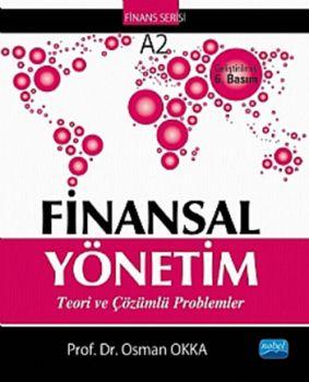 Nobel Yayınları Finansal Yönetim Teori ve Çözümlü Problemler