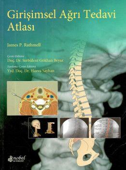 Nobel Yayınları Girişimsel Ağrı Tedavi Atlası