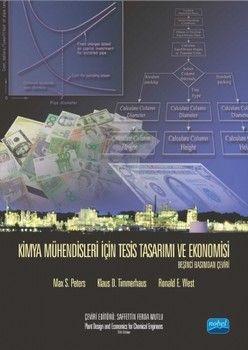 Nobel Yayınları Kimya Mühendisleri İçin Tesis Tasarımı ve Ekonomisi
