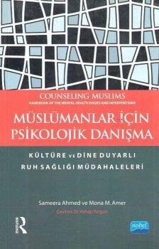 Nobel Yayınları Müslümanlar İçin Psikolojik Danışma