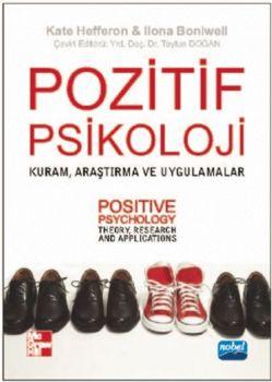 Nobel Yayınları Pozitif Psikoloji Kuram Araştırma ve Uygulamalar