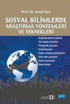 Nobel Yayınları Sosyal Bilimlerde Araştırma Yöntemleri ve Teknikleri