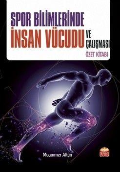 Nobel Yayınları Spor Bilimlerinde İnsan Vücudu ve Çalışması Özet Kitabı