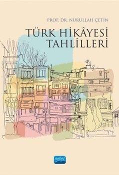 Nobel Yayınları Türk Hikâyesi Tahlilleri