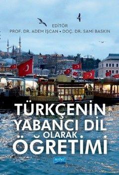 Nobel Yayınları Türkçenin Yabancı Dil Olarak Öğretimi