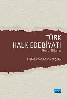 Nobel Yayınları Türk Halk Edebiyatı Genel Bilgiler
